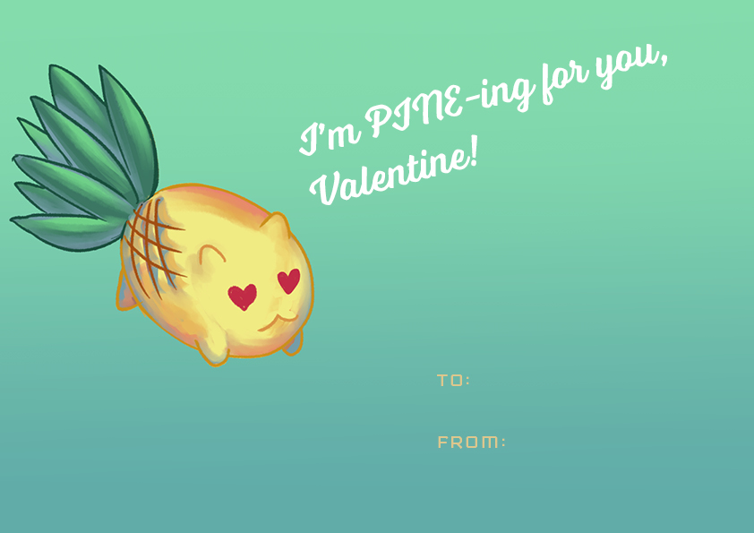 "A picture of a pineapple cat with hearts for eyes that says ""I'm PINE-ing for you, Valentine!"""